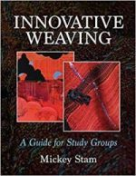 Innovative Weaving Study Group Experience