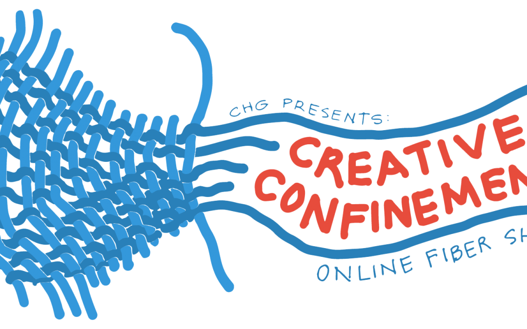 CREATIVE CONFINEMENT: Online Fiber Show